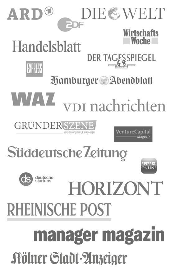ARD, ZDF, Die Welt, FAZ, Handelsblatt, WirtschaftsWoche, WAZ, Berliner Tagesspiegel, Kölner Express, Hamburger Abendblatt, Venture Capital Magazin, VDI Nachrichten, Spiegel.de, gruenderszene.de, deutsche-startups.de, Süddeutsche Zeitung, Horizont, ...